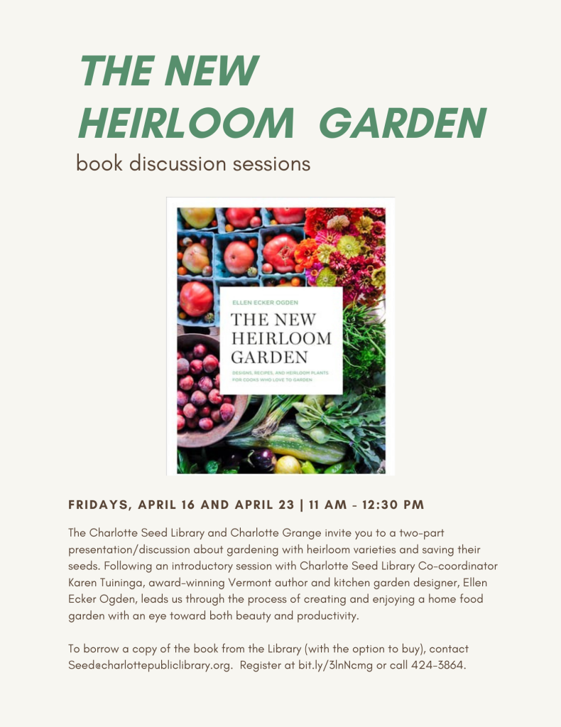 Join The New Heirloom Garden discussion sessions on zoom, April 16 and 23rd!